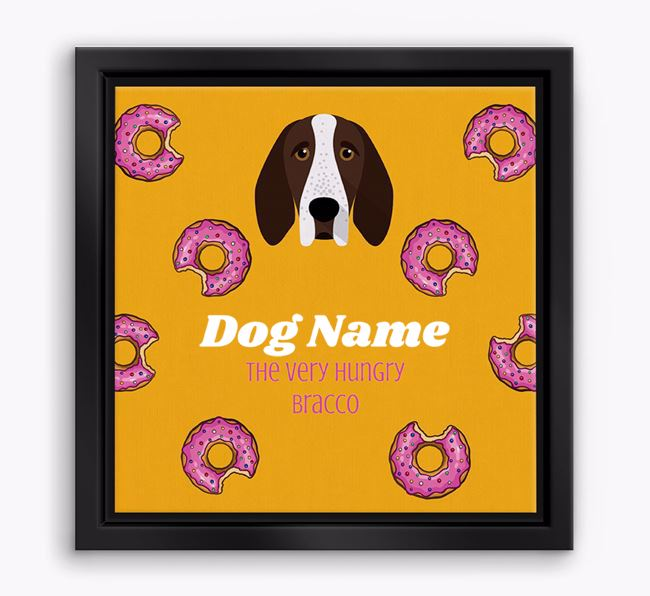 'Your Dog the hungry Bracco' Boxed Canvas Print