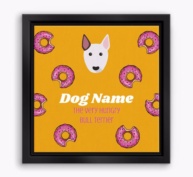 'Your Dog the hungry Bull Terrier' Boxed Canvas Print