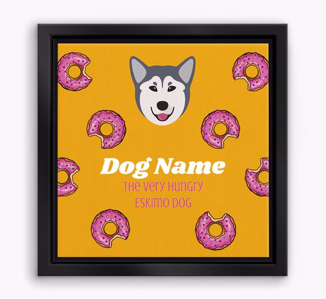'Your Dog the hungry Eskimo Dog' Boxed Canvas Print
