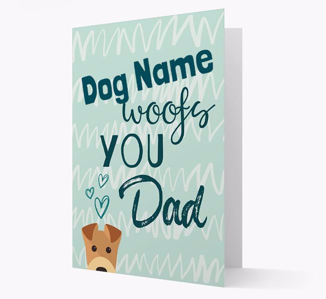 Personalised Airedale Terrier 'Your Dog woofs you, Dad' Card