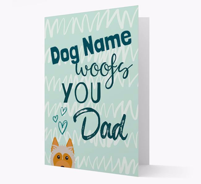 Personalized Australian Silky Terrier 'Your Dog woofs you, Dad' Card
