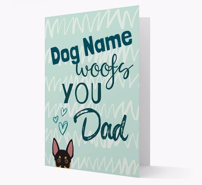 Personalised Australian Working Kelpie 'Your Dog woofs you, Dad' Card