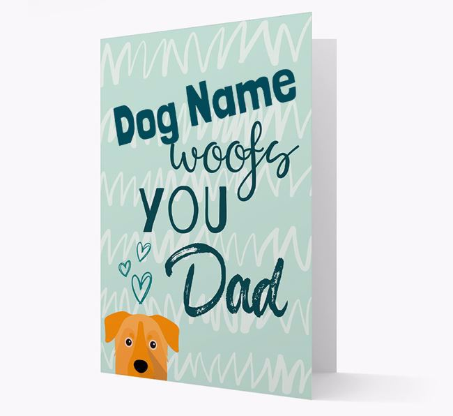 Personalized Chinook 'Your Dog woofs you, Dad' Card