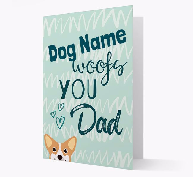 Personalized Corgi 'Your Dog woofs you, Dad' Card