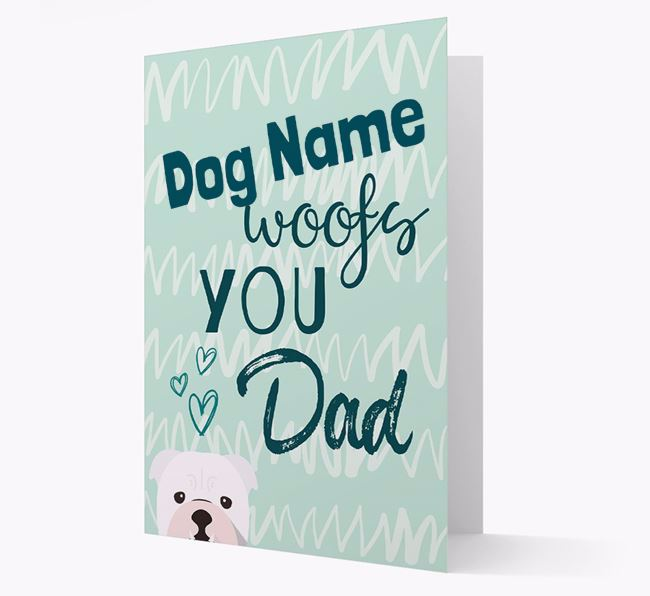 Personalized English Bulldog 'Your Dog woofs you, Dad' Card