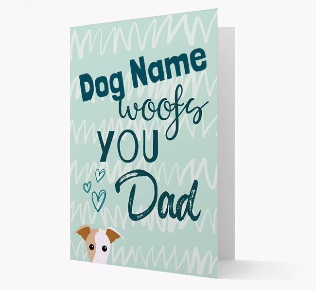 Personalised Greyhound 'Your Dog woofs you, Dad' Card