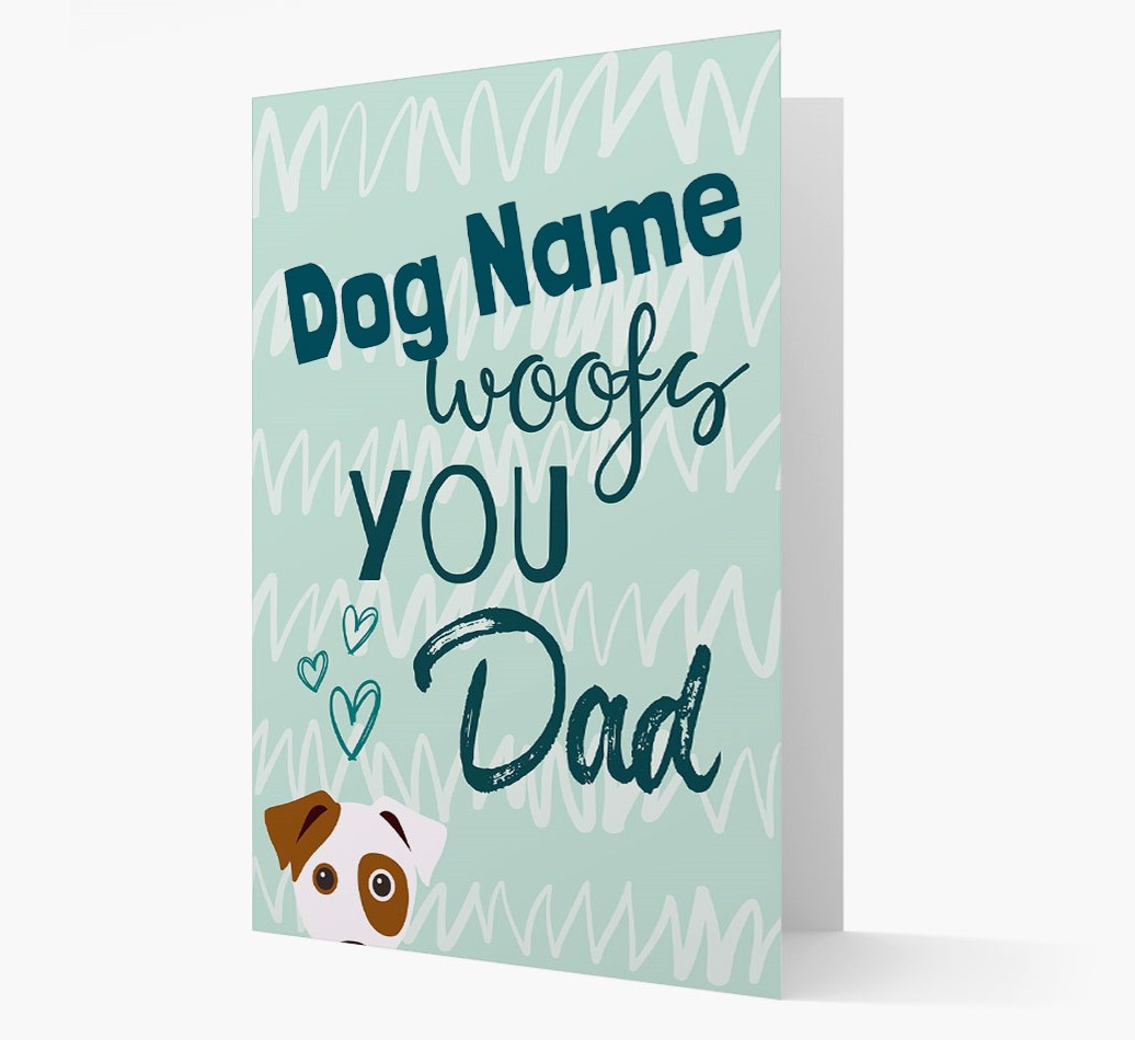 Personalized Card '{dogsName} woofs you, Dad' with Dog Icon