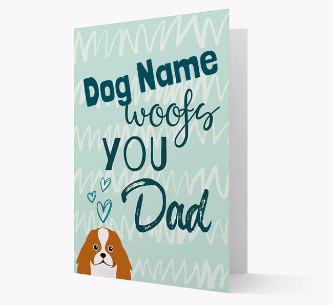 Personalized Japanese Chin 'Your Dog woofs you, Dad' Card