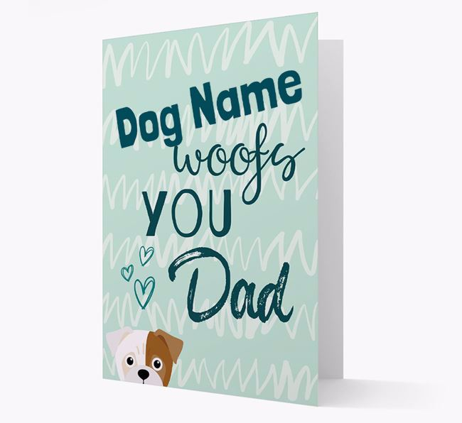 Personalised Jug 'Your Dog woofs you, Dad' Card