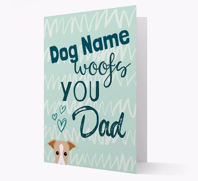 Personalized Lurcher 'Your Dog woofs you, Dad' Card
