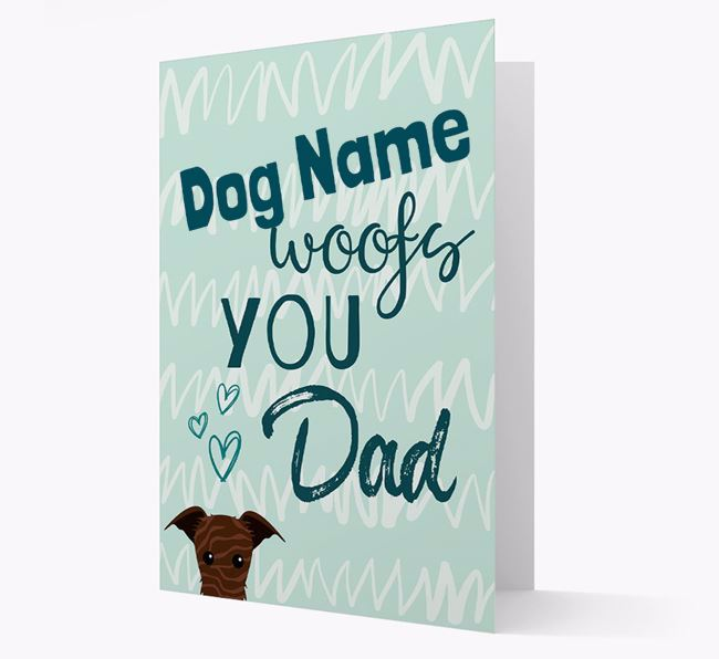 Personalised Lurcher 'Your Dog woofs you, Dad' Card