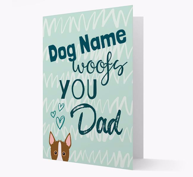 Personalized Mixed Breed 'Your Dog woofs you, Dad' Card