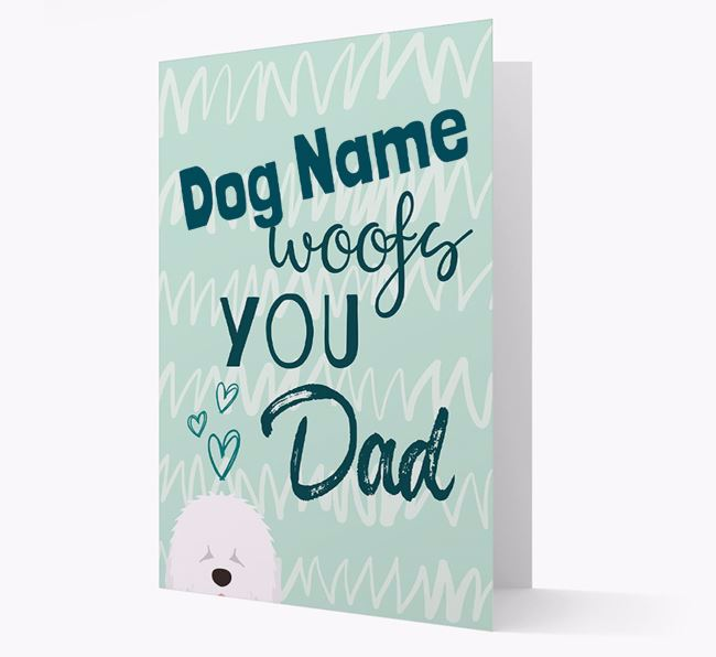 Personalized Old English Sheepdog 'Your Dog woofs you, Dad' Card