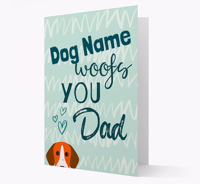 Personalized Pointer 'Your Dog woofs you, Dad' Card