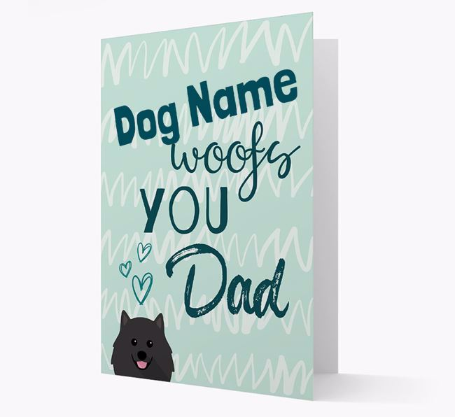 Personalised Pomeranian 'Your Dog woofs you, Dad' Card