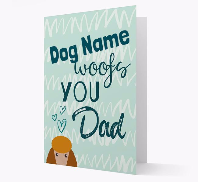 Personalised Poodle 'Your Dog woofs you, Dad' Card