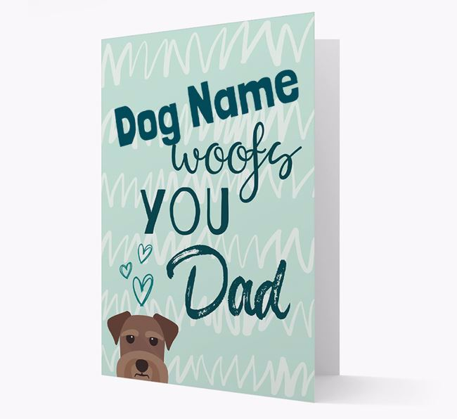 Personalized Schnauzer 'Your Dog woofs you, Dad' Card