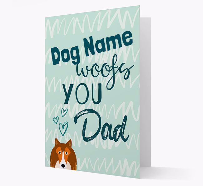 Personalized Shetland Sheepdog 'Your Dog woofs you, Dad' Card