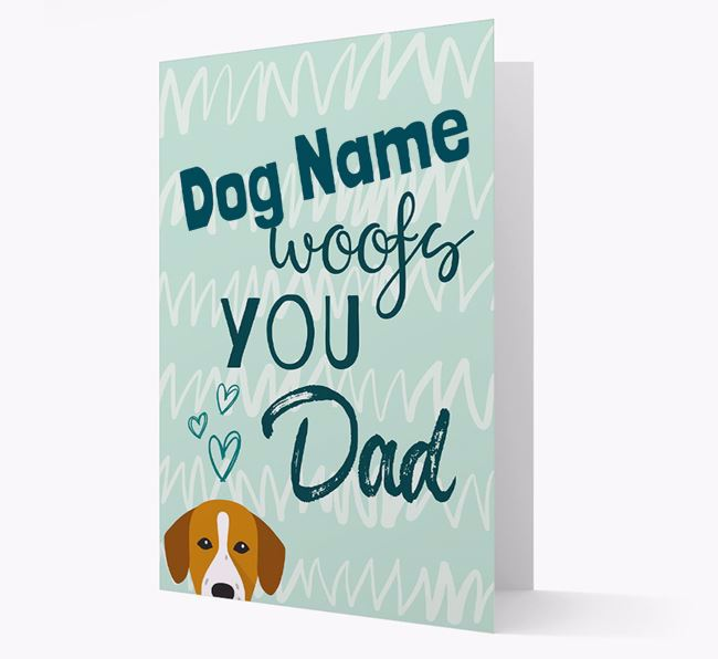 Personalised Springador 'Your Dog woofs you, Dad' Card
