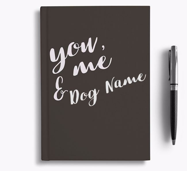 Personalized 'You, Me & Your Dog' Notebook