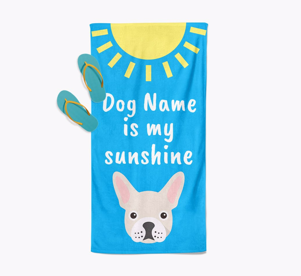 French Bulldog Personalised Pool Towel '{dogsName} is my sunshine' with slippers