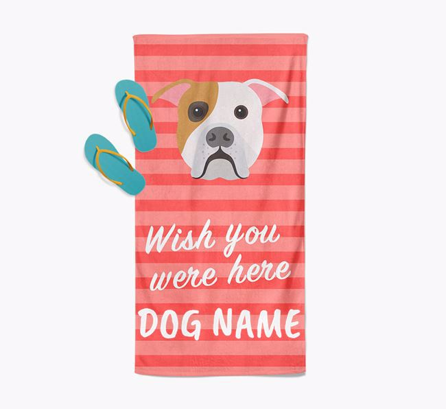 Personalised 'Wish you were here' with American Bulldog Towel