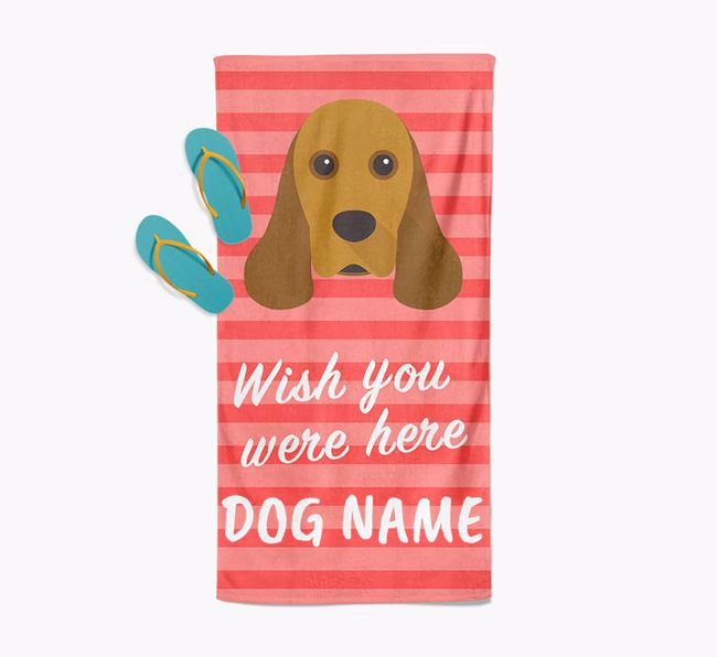 Personalised 'Wish you were here' with American Cocker Spaniel Towel
