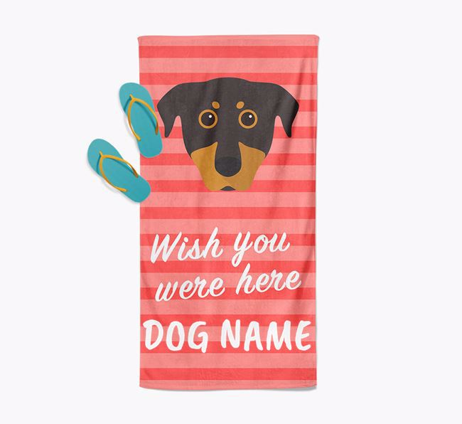 Personalised 'Wish you were here' with Beauceron Towel