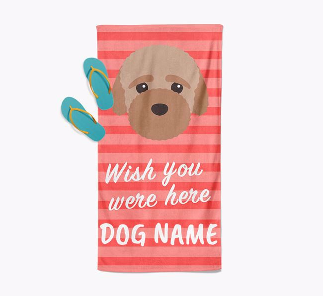 Personalised 'Wish you were here' with Bich-poo Towel
