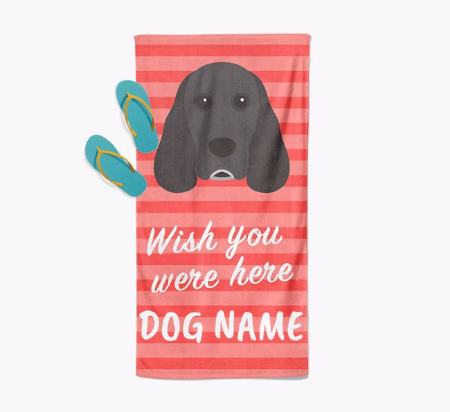 Personalised 'Wish you were here' with Cocker Spaniel Towel