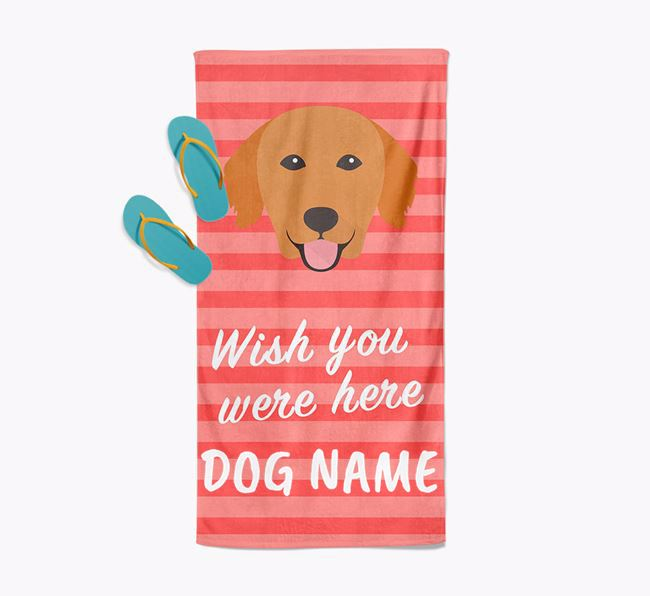 Personalised 'Wish you were here' with Golden Retriever Towel