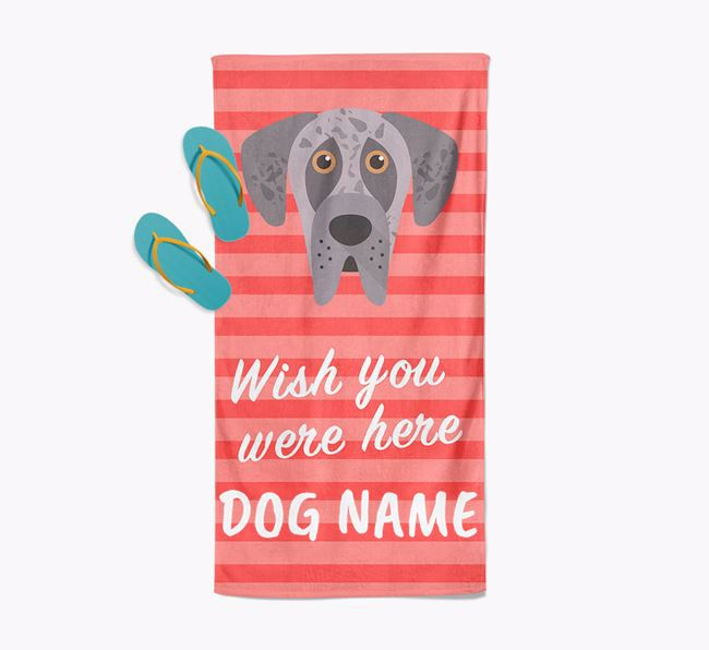 Personalised 'Wish you were here' with Great Dane Towel