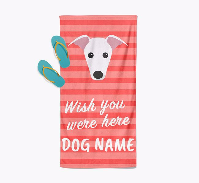 Personalised 'Wish you were here' with Greyhound Towel
