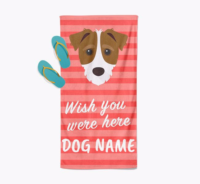 Personalised 'Wish you were here' with Jack-A-Poo Towel