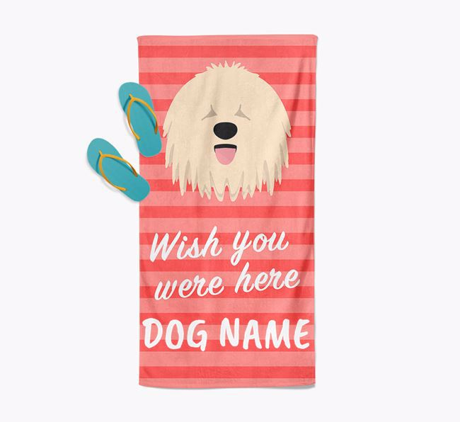 Personalised 'Wish you were here' with Komondor Towel