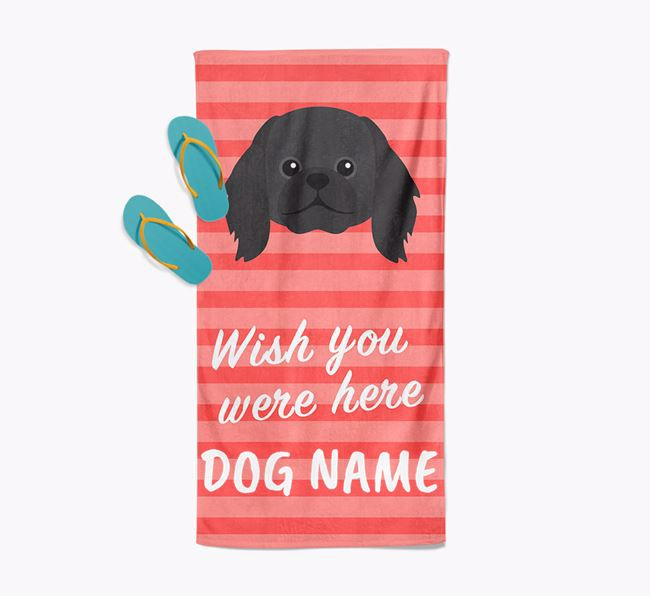 Personalised 'Wish you were here' with Pekingese Towel