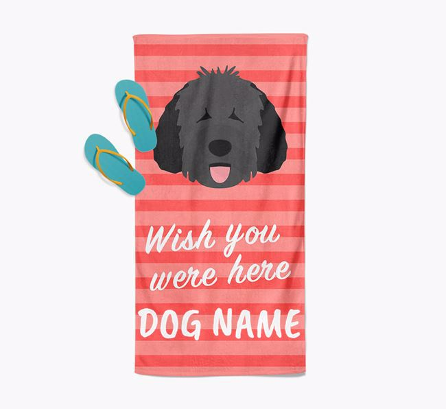 Personalised 'Wish you were here' with Spanish Water Dog Towel