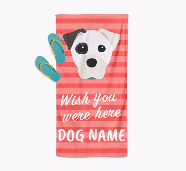 Personalised 'Wish you were here' with Staffy Jack Towel