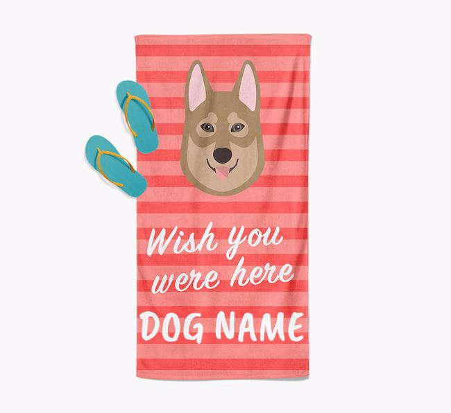 Personalised 'Wish you were here' with Tamaskan Towel