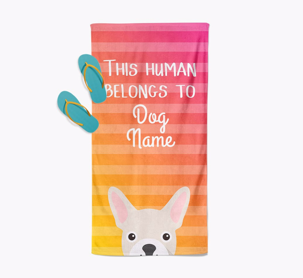 Personalised Pool Towel 'This Human Belongs To {dogsName}' with French Bulldog Icon Beach Towel with slippers