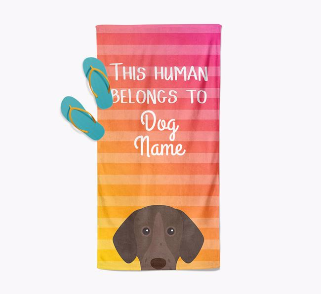 Personalised Pool Towel 'This Human Belongs To Your Dog' with German Shorthaired Pointer Icon