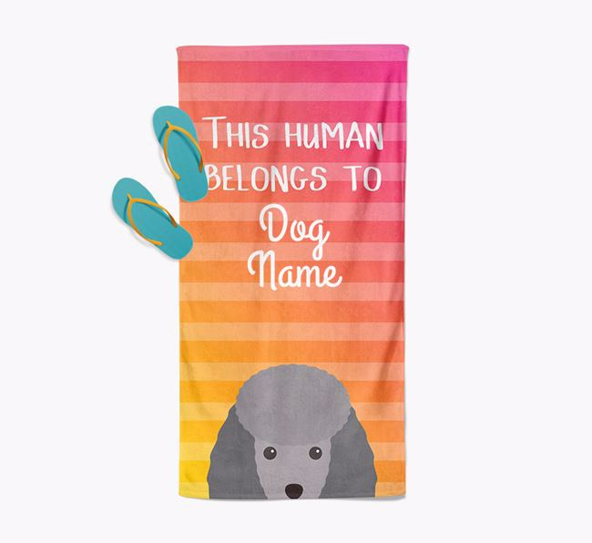 Personalised Pool Towel 'This Human Belongs To Your Dog' with Toy Poodle Icon