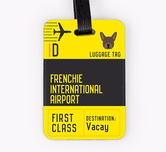Personalised 'Frenchie International Airport' Luggage Tag