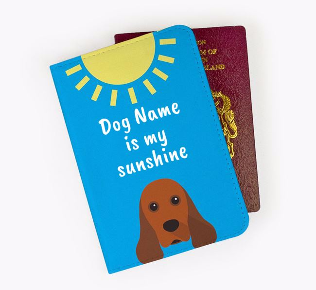 Personalised Passport Cover 'Your Dog is my sunshine' with American Cocker Spaniel Icon