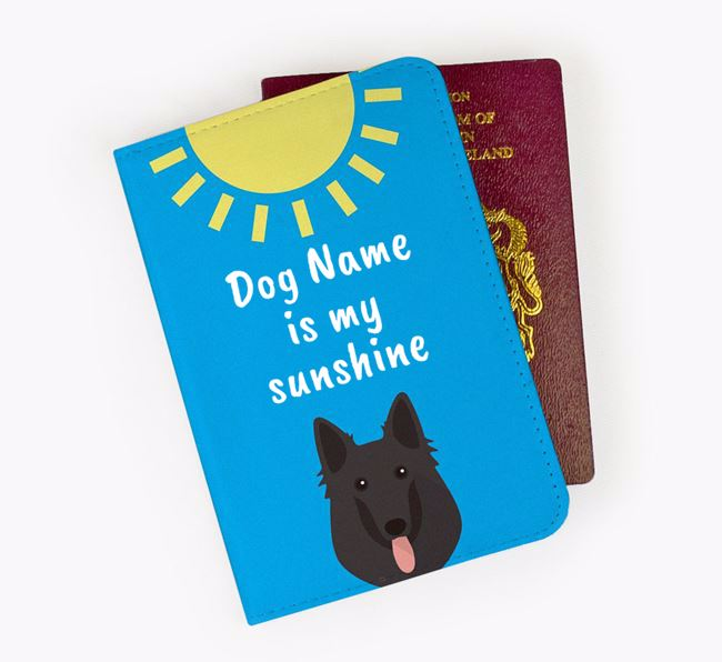 Personalised Passport Cover 'Your Dog is my sunshine' with Belgian Groenendael Icon