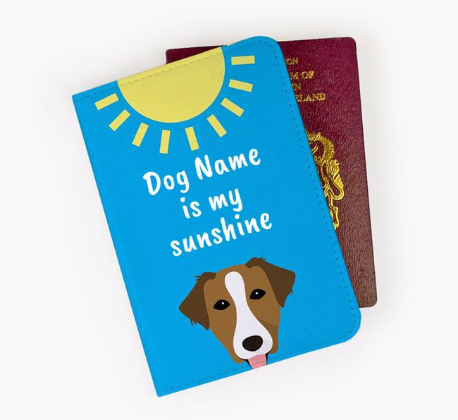 Personalised Passport Cover 'Your Dog is my sunshine' with Borador Icon