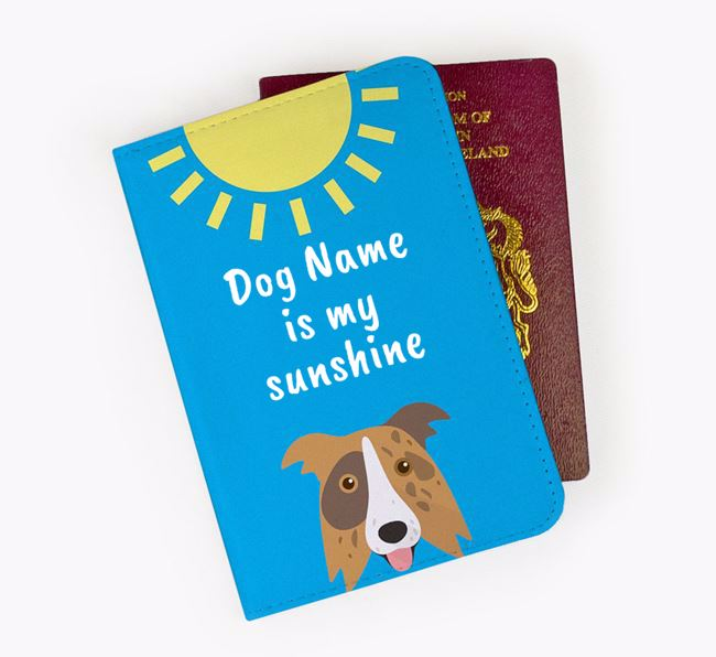 Personalised Passport Cover 'Your Dog is my sunshine' with Border Collie Icon