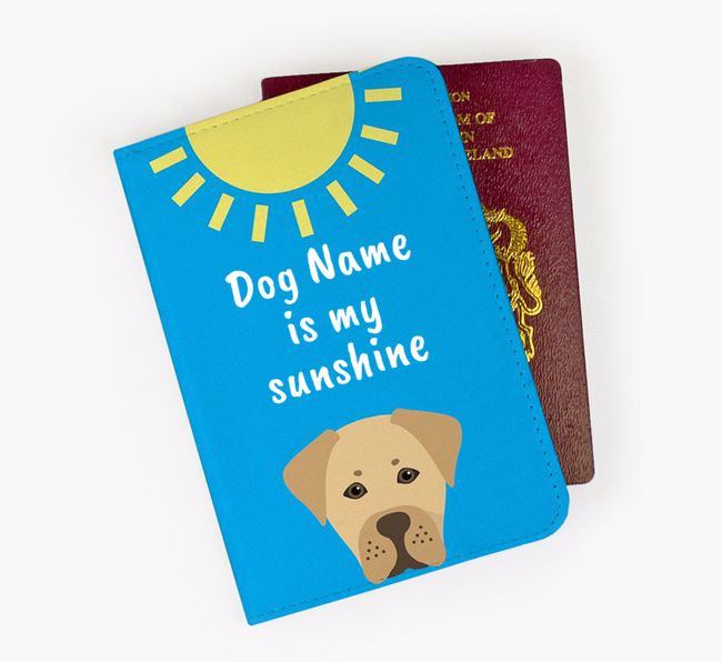 Personalised Passport Cover 'Your Dog is my sunshine' with Boxador Icon