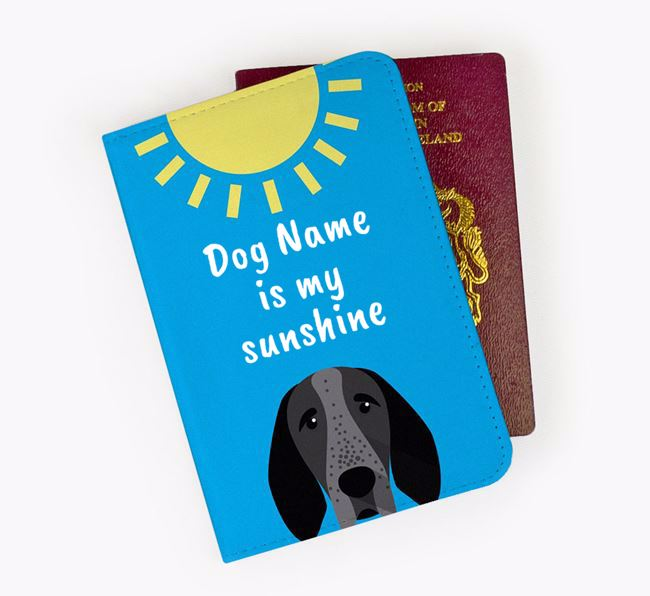 Personalised Passport Cover 'Your Dog is my sunshine' with Braque D'Auvergne Icon