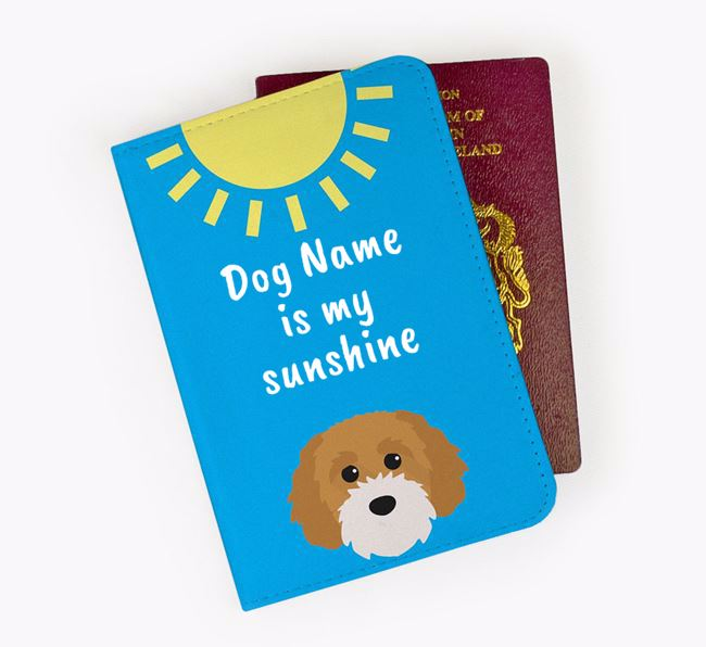 Personalised Passport Cover 'Your Dog is my sunshine' with Cavapoochon Icon